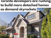 多伦多独立屋遭狂抢!开发商紧急翻倍建新房