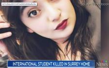21岁印度女留学生温哥华遇害 她的父亲说我们痛恨加拿大!